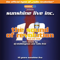Sunshine Live Inc. - The Sound of Revolution (We Are One)
