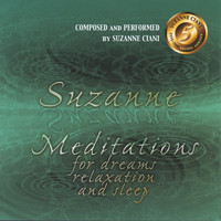 Suzanne Ciani - Meditations for Dreams, Relaxation, and Sleep