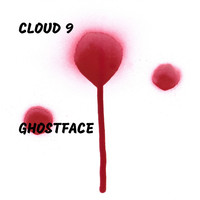Cloud 9 - Ghostface (Explicit)