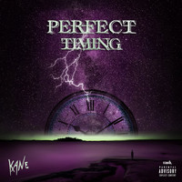Kane - Perfect Timing (Explicit)