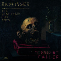Badfinger - Midnight Caller