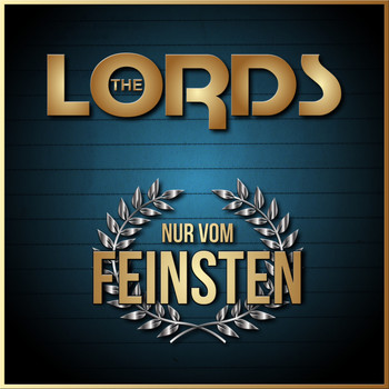 The Lords - Nur vom Feinsten