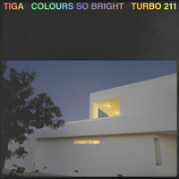 Tiga - Colours so Bright