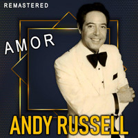 Andy Russell - Amor (Remastered)