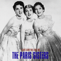 The Paris Sisters - I Love How You Love Me (Remastered)