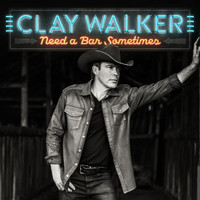 Clay Walker - Need a Bar Sometimes