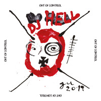 DJ Hell - Out Of Control