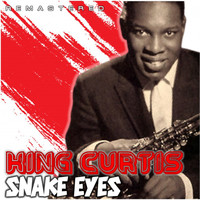 King Curtis - Snake Eyes (Remastered)