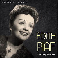 Édith Piaf - The Very Best Of (Remastered)