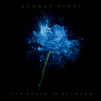 August First - The Space in Between (Explicit)