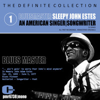 Sleepy John Estes - Sleepy John Estes; Singer-Songwriter, Volume 1: Blues Master