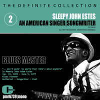 Sleepy John Estes - Sleepy John Estes; Singer-Songwriter, Volume 2: Blues Master