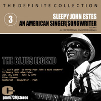 Sleepy John Estes - Sleepy John Estes; Singer-Songwriter, Volume 3: The Blues Legend