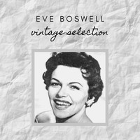 Eve Boswell - Eve Boswell - Vintage Selection