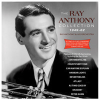 Ray Anthony - Collection 1949-62
