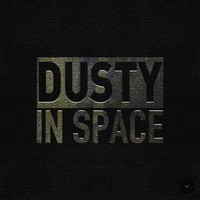Dusty - Dusty in Space