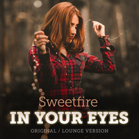 Sweetfire - In Your Eyes (Original Lounge Version)