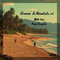 Andy Compton - Groovin' in Honolulu EP