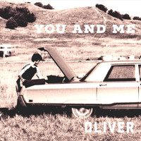 OLIVER - You and Me