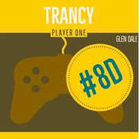 Glen Dale - Trancy Player One 8d