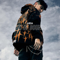 Aria - Out Of Bounds (Explicit)
