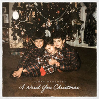 Jonas Brothers - I Need You Christmas