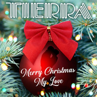 Tierra - Merry Christmas My Love