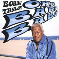Bobby Taylor - Ohh  Baby  Baby