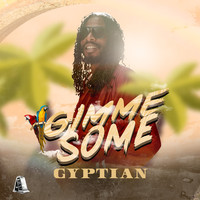 Gyptian - Gimme Some