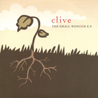 CLiVe - The Small Wonder EP