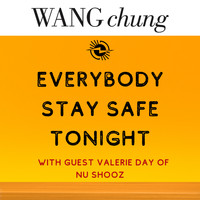 Wang Chung - Everybody Stay Safe Tonight
