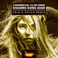 Commercial Club Crew - Diggers Song 2020 (Explicit)
