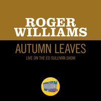 Roger Williams - Autumn Leaves (Live On The Ed Sullivan Show, January 1, 1956)
