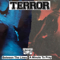 Terror - Between the Lines / A Minute to Pray (Explicit)