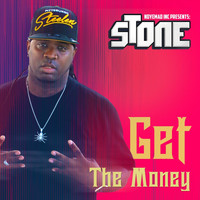 Stone - Get the Money (Explicit)