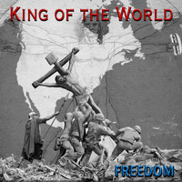 Freedom - King of the World