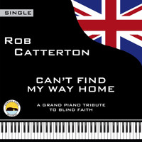 Rob Catterton - Can't Find My Way Home