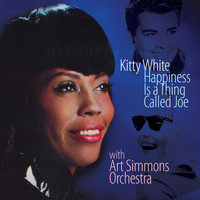 Kitty White - Happiness Is a Thing Called Joe