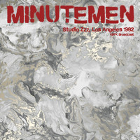 Minutemen - Studio Zzz, Los Angeles '82 (KPFK Broadcast)