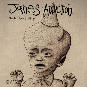 Jane's Addiction - Under The Ceilings (Live, Los Angeles '86 [Explicit])