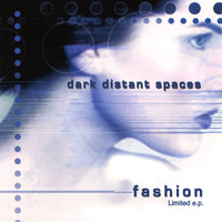 Dark Distant Spaces - Fashion (MCD)