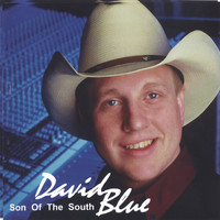 David Blue - Son Of The South