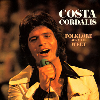 Costa Cordalis - Folklore aus aller Welt (Re-Edition 1973, Remastered)