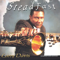 Larry davis - Steadfast