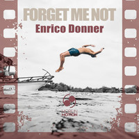 Enrico Donner - Forget Me Not