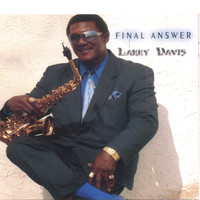 Larry davis - Final Answer