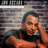 Jon Secada - With a Little Help from My Friends