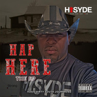 Hisyde - Hap Here EP (Explicit)
