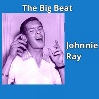 Johnnie Ray - The Big Beat