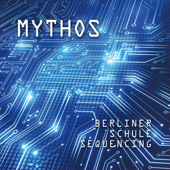 Mythos - Berliner Schule Sequenced